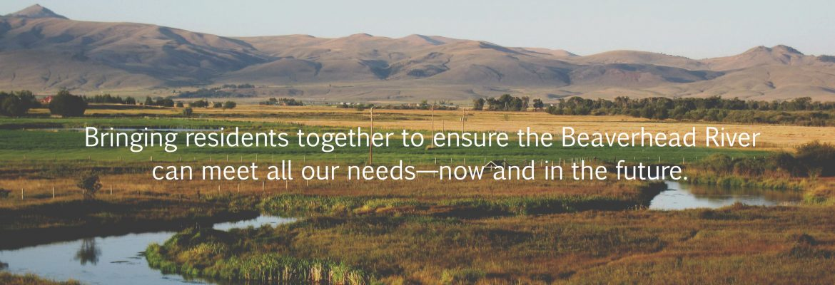 Help us make positive change in the Beaverhead.